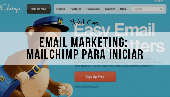 Email Marketing: MailChimp para iniciar